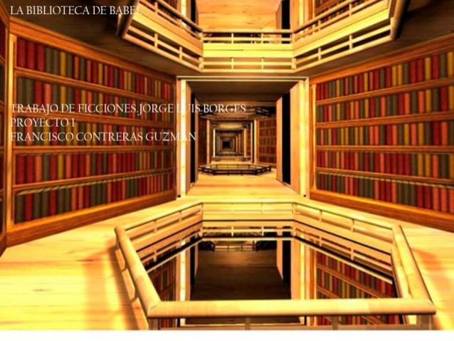 presentacin-de-ficcionesbiblioteca-de-babel-1-638.jpg