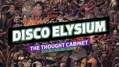 Disco Elysium - The Thought Cabinet (Official).jpg